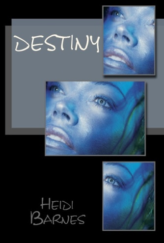 On Amazon: https://www.amazon.com/Destiny-1-Heidi-Barnes/dp/1493746820/ref=sr_1_3?ie=UTF8&qid=1478901321&sr=8-3&keywords=Heidi+Barnes